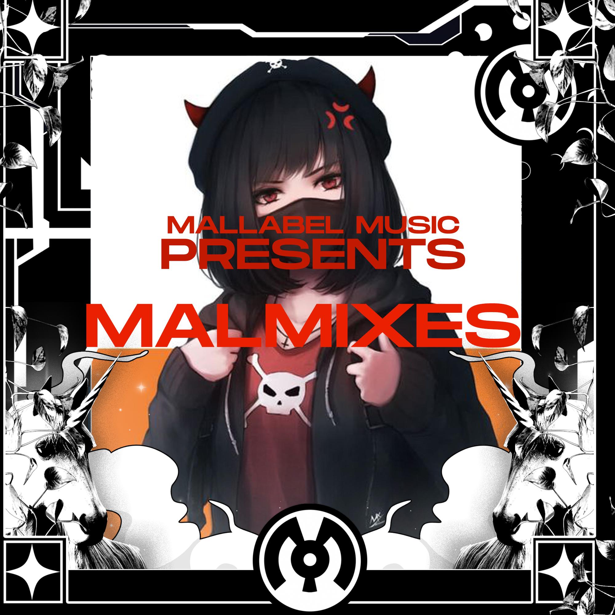MalLabel Presents: MalMix