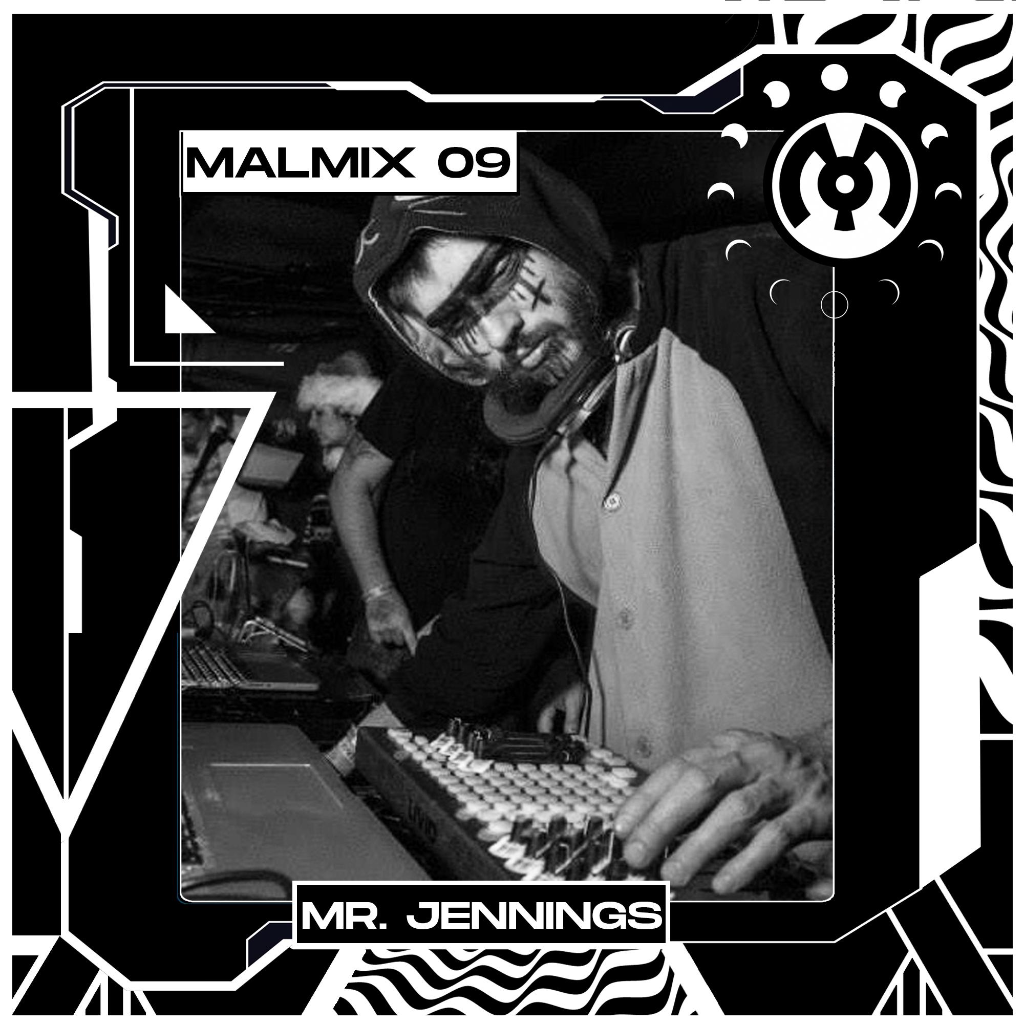 MalMix 9: Mr. Jennings